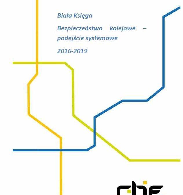 Nowa publikacja RBF – Biała Księga Bezpieczeństwo kolejowe -podejście systemowe 2016-2019